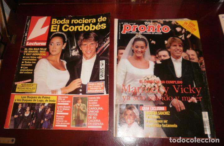 REVISTAS DEL CORAZÓN. BODA EL CORDOBÉS Y VICKY MARTÍN. LECTURAS (07-11-1997) Y PRONTO (01-11-97) (Coleccionismo - Revistas y Periódicos Modernos (a partir de 1.940) - Revista Lecturas)
