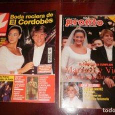 Coleccionismo de Revistas: REVISTAS DEL CORAZÓN. BODA EL CORDOBÉS Y VICKY MARTÍN. LECTURAS (07-11-1997) Y PRONTO (01-11-97). Lote 62925936