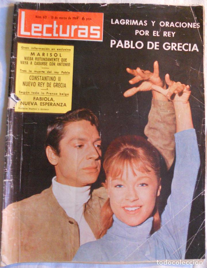 REVISTA LECTURAS. NUM. 621. 13 MARZO 1964.LAGRIMA Y ORACIONES POR EL REY PABLO DE GRECIA. LEER (Coleccionismo - Revistas y Periódicos Modernos (a partir de 1.940) - Revista Lecturas)