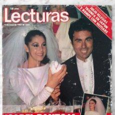 Coleccionismo de Revistas: REVISTA LECTURAS - Nº 1621 - 1983 - ISABEL PANTOJA Y PAQUIRRI, REMEDIOS AMAYA, JULIO IGLESIAS. Lote 98435519