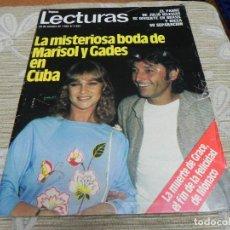Coleccionismo de Revistas: REVISTA LECTURAS 22/10/1982 MARISOL Y GADES - LINA MORGAN - SARA MONTIEL - MIGUEL BOSE. Lote 110047983