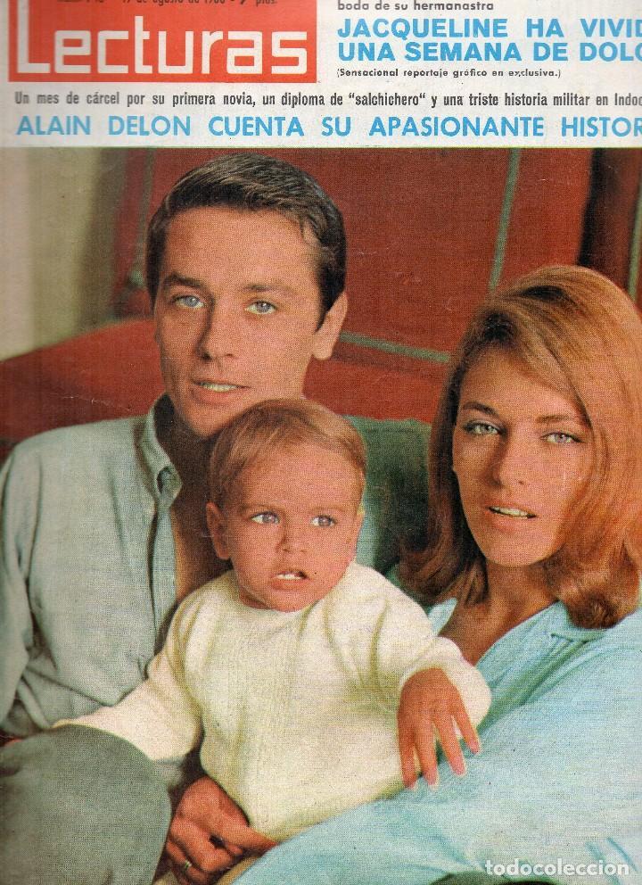 REVISTA LECTURAS Nº 748, AGOSTO 1966, ALAIN DELON Y FAMILIA (Coleccionismo - Revistas y Periódicos Modernos (a partir de 1.940) - Revista Lecturas)