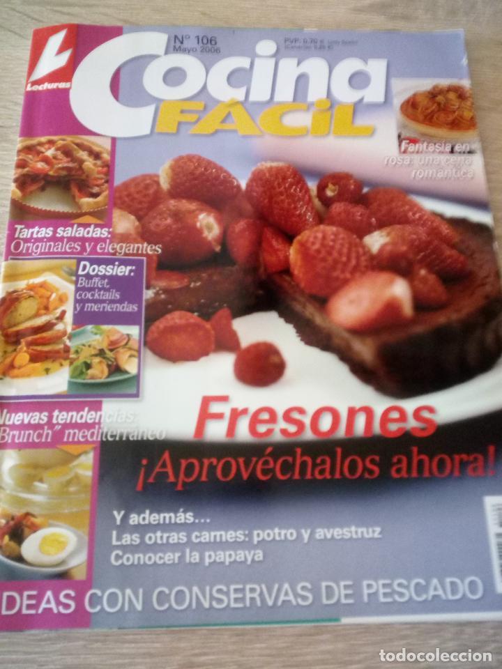 COCINA FÁCIL - Nº 106 - MAYO 2006 - LECTURAS (Coleccionismo - Revistas y Periódicos Modernos (a partir de 1.940) - Revista Lecturas)