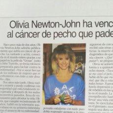 Coleccionismo de Revistas: RECORTE OLIVIA NEWTON-JHON CÁNCER REVISTA LECTURAS 14/10/94 CLIPPING. Lote 125054960