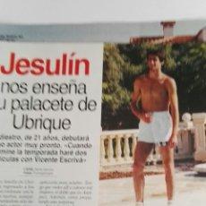 Coleccionismo de Revistas: RECORTE REVISTA LECTURAS 28/07/95 JESULÍN PALACETE DE UBRIQUE CLIPPING 2 HOJAS. Lote 125130734