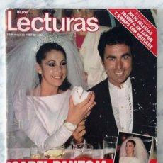 Coleccionismo de Revistas: LECTURAS - 1983 - ISABEL PANTOJA Y PAQUIRRI, REMEDIOS AMAYA, JULIO IGLESIAS, LOLITA, SARA MONTIEL. Lote 69248737