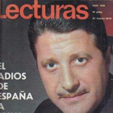 Coleccionismo de Revistas: REVISTA LECTURAS Nº 936 AÑO 1970. JULIO IGLESIAS. ADIOS A JESUS ALVAREZ. . Lote 133818958