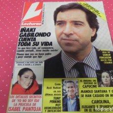 Coleccionismo de Revistas: REVISTA LECTURAS - Nº 1983 - 1990 - IÑAKI GABILONDO, RAQUEL REVUELTA, CHIQUETETE, ISABEL PANTOJA. Lote 133850946