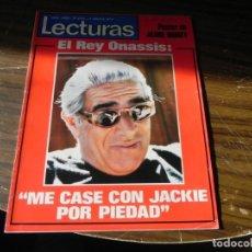 Coleccionismo de Revistas: LECTURAS 04/02/1972 EL REY ONASSIS . Lote 136471914