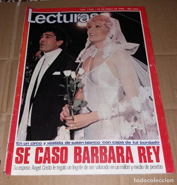 REVISTA DEL CORAZÓN. LECTURAS BODA BÁRBARA REY Y ÁNGEL CRISTO, Nº1449 25/01/1980 (Coleccionismo - Revistas y Periódicos Modernos (a partir de 1.940) - Revista Lecturas)