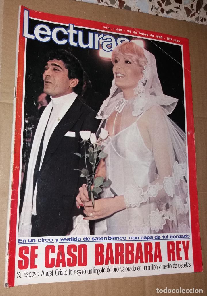 Coleccionismo de Revistas: Revista del corazón. Lecturas boda Bárbara Rey y Ángel Cristo, nº1449 25/01/1980 - Foto 2 - 140618178