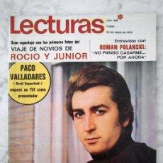 Coleccionismo de Revistas: LECTURAS - 1970 - PACO VALLADARES, ROMAN POLANSKI, JUNIOR Y ROCÍO DURCAL, JACKIE ONASSIS. Lote 42532415