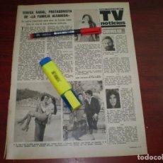 Coleccionismo de Revistas: TERESA RABAL PROTAGONISTA FAMILIA ALVAREDA - RECORTE- LECTURAS AÑO 1975- VER DETALLES. Lote 168316716