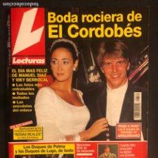 Coleccionismo de Revistas: LECTURAS N°2379 (NOVIEMBRE, 1997). BODA DE EL CORDOBÉS Y VICKY MARTÍN BERROCAL, ROSARIO. Lote 168759558