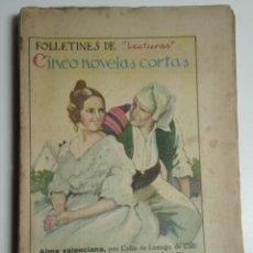 Coleccionismo de Revistas: FOLLETINES DE -LECTURAS-. CINCO NOVELAS CORTAS. Lote 172654147