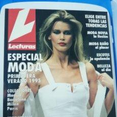 Coleccionismo de Revistas: REVISTA LECTURAS NÚMERO 7 EXTRAORDINARIO ESPECIAL MODA PRET A PORTER AÑO 1995. Lote 172657413