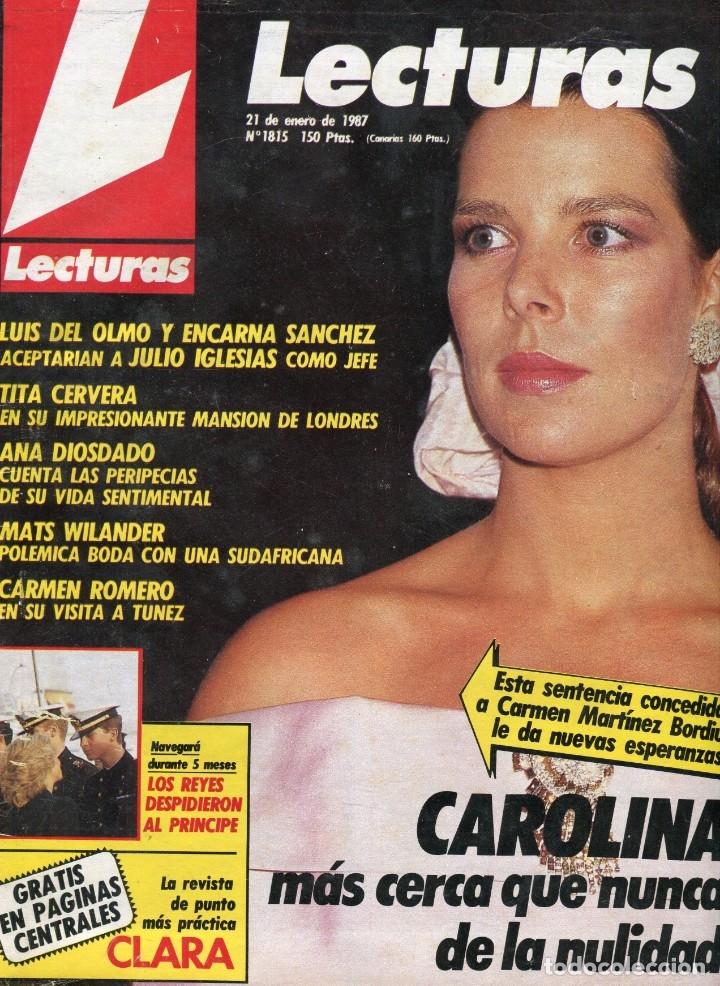 LECTURAS Nº 1815 -EUGENIO HUMORISTA -TITA CERVERA- ANA DIOSDADO-CAROLINA DE MONACO-SERRAT BODA -1987 (Coleccionismo - Revistas y Periódicos Modernos (a partir de 1.940) - Revista Lecturas)
