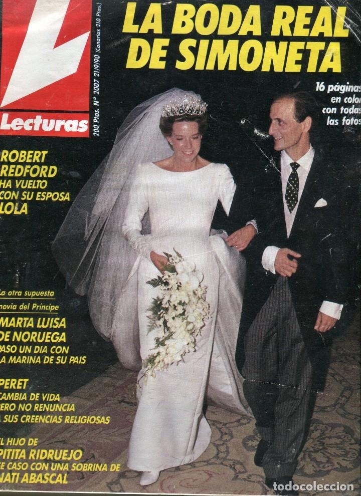 LECTURAS Nº 2007 - SIMONETA BODA REAL - PERET - PRISCILLA PRESLEY - ANDRES PAJARES - SEPTIEMBRE 1990 (Coleccionismo - Revistas y Periódicos Modernos (a partir de 1.940) - Revista Lecturas)