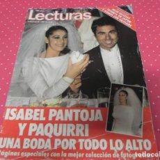 Coleccionismo de Revistas: REVISTA LECTURAS-1983 REVISTA LECTURAS CON LA BODA DE ISABEL PANTOJA Y PAQUIRRI. Lote 174030249