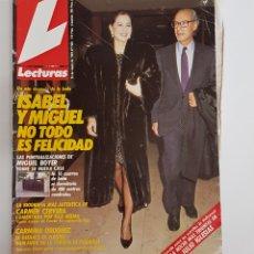 Coleccionismo de Revistas: REVISTA LECTURAS. Nº1920. 25 ENERO 1989 ISABEL PREYSLER Y MIGUEL. NO TODO ES FELICIDAD. TDKR62. Lote 177114567