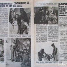 Coleccionismo de Revistas: RECORTE REVISTA LECTURAS Nº 1460 1980 EL IMPERIO CONTRAATACA, LA GUERRA DE LAS GALÑAXIAS, STAR WARS. Lote 179240811