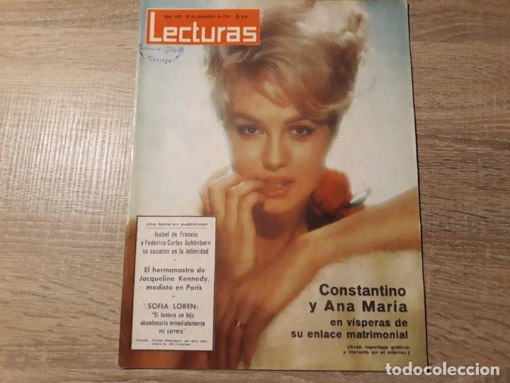 SOFIA LOREN,CONSTANTINO Y ANA MARÍA ETC.LECTURAS 648 AÑO 1964 (Coleccionismo - Revistas y Periódicos Modernos (a partir de 1.940) - Revista Lecturas)
