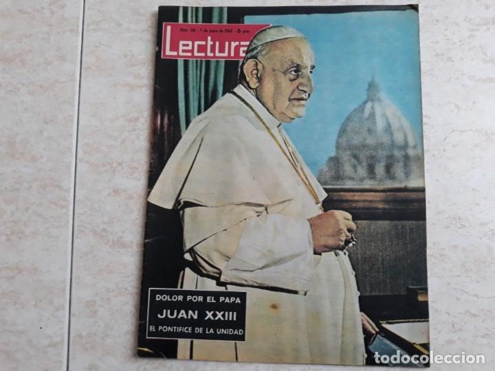 LECTURAS 581 AÑO 1963 (Coleccionismo - Revistas y Periódicos Modernos (a partir de 1.940) - Revista Lecturas)