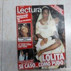Coleccionismo de Revistas: LOLITA .SARA MONTIEL.JULIO IGLESIAS.LECTURAS 1638. Lote 183169502