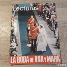 Coleccionismo de Revistas: LECTURAS 1127,AÑO 1973 BODA DE ANA Y MARK,ETC. Lote 186319403