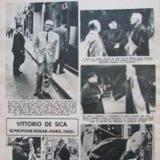 Coleccionismo de Revistas: RECORTE REVISTA LECTURAS Nº 661 1964 VITTORIO DE SICA. Lote 188566280