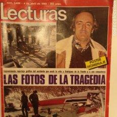 Coleccionismo de Revistas: LECTURAS NUM 1459 DE 4/04/1980 , ACCIDENTE DE FELIX RODRIGUEZ DE LA FUENTE. Lote 191740558