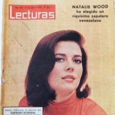 Collectionnisme de Magazines: REVISTA LECTURAS Nº 682 NATALIE WOOD LOLA FLORES SOPHIA LOREN JUANITA REINA SYLVIE VARTAN. Lote 195641405