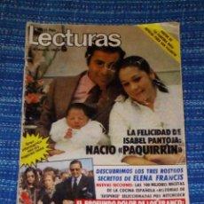 Coleccionismo de Revistas: VENDO REVISTA LECTURAS, 24/2/1984 (LA FELICIDAD DE ISABEL PANTOJA, NACIÓ PAQUIRRIN), VER MAS FOTOS.. Lote 197024131