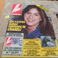 Coleccionismo de Revistas: REVISTA LECTURAS 1990 Nº2017 ISABEL PANTOJA - DELIA FIALLO - CHABELI - ORTEGA CANO - CAROLINA. Lote 201782687