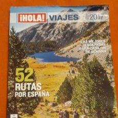 Collectionnisme de Magazines: REVISTA HOLA VIAJES Nº24 - 52 RUTAS POR ESPAÑA*. Lote 202655271
