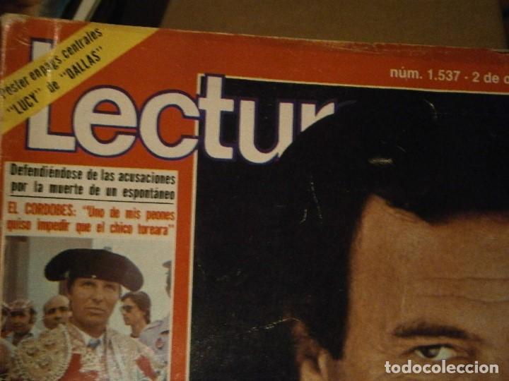 Coleccionismo de Revistas: REVISTA LECTURA,N 1537 JULIO IGLESIAS¡AÑOS 70 ¡¡NOSE ACMITE RECLAMACIONES - Foto 2 - 213367926
