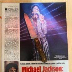 Coleccionismo de Revistas: RECORTE REVISTA LECTURAS Nº1667 AÑO 1984 / MICHAEL JACKSON / MARISOL - PEPA FLORES. Lote 221696126