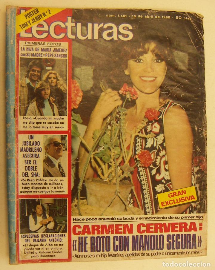 REVISTA LECTURAS Nº 1461. CARMEN CERVERA. 18 ABRIL 1980 (Coleccionismo - Revistas y Periódicos Modernos (a partir de 1.940) - Revista Lecturas)