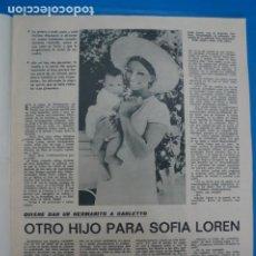 Coleccionismo de Revistas: RECORTE CLIPPING DE SOFIA LOREN REVISTA LECTURAS Nº 909 PAG. 15-16 L5. Lote 231434910