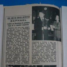 Collezionismo di Riviste: RECORTE REPORTAJE CLIPPING DE RAPHAEL REVISTA LECTURAS Nº 889 PAG. 10 L10. Lote 234849665