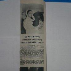 Coleccionismo de Revistas: RECORTE CLIPPING DE PAQUITA DELGADO MISS ESPAÑA 1967 REVISTA LECTURAS Nº 922 PAG. 36 L14. Lote 235056145