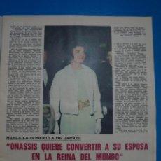Coleccionismo de Revistas: RECORTE CLIPPING DE ONASSIS Y SU ESPOSA JACKIE REVISTA LECTURAS Nº 922 PAG. 21 AL 23 L14. Lote 235056510