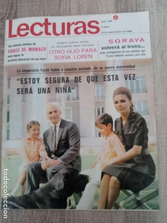 LECTURAS 909 AÑO 1969 GRACE DE MONACO .SOFIA LOREN.SORAYA.TERESA RABAL.FARAH DIBA ETC.. (Coleccionismo - Revistas y Periódicos Modernos (a partir de 1.940) - Revista Lecturas)