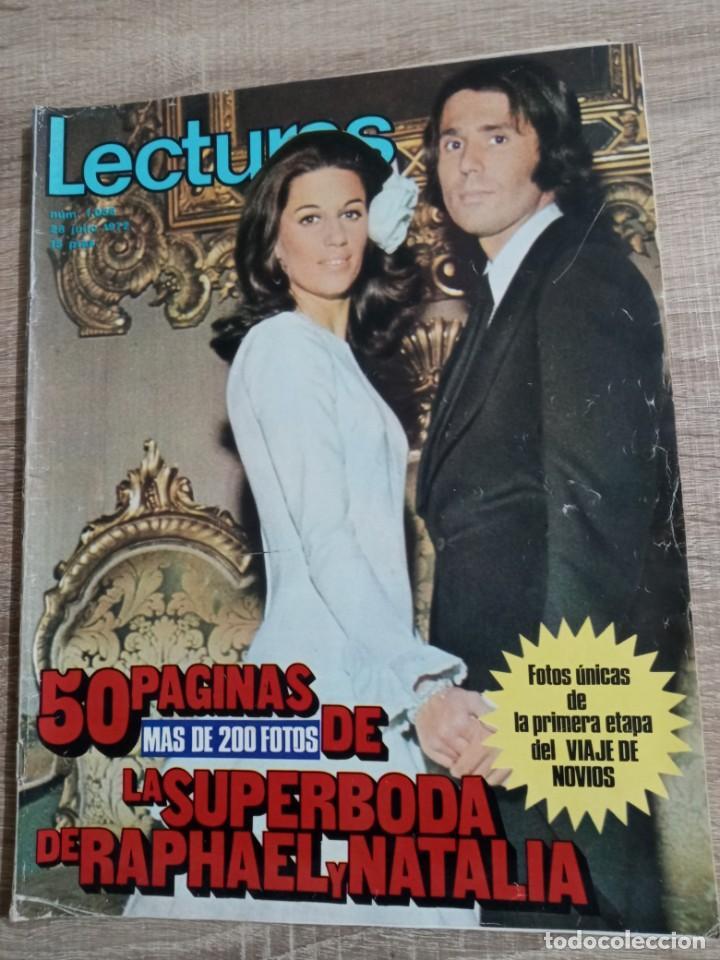 LECTURAS 1.058 ESPECIAL BODA DE RAPHAEL Y NATALIA.CON FOTOS Y POSTER CENTRAL. ETC.. (Coleccionismo - Revistas y Periódicos Modernos (a partir de 1.940) - Revista Lecturas)