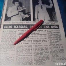 Coleccionismo de Revistas: RECORTE : JULIO IGLESIAS, PADRE DE UNA NIÑA. LECTURAS, SPTMBRE 1971(#). Lote 246294120
