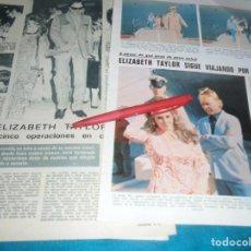 Coleccionismo de Revistas: RECORTE : LIZ TAYLOR, VIAJANDO POR EL MUNDO. LECTURAS, NVMBRE 1970(#). Lote 246463635
