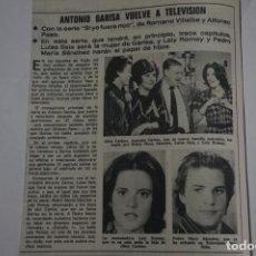 Coleccionismo de Revistas: RECORTE CLIPPING DE ANTONIO GARISA LECTURAS Nº 1105 PAG. 22 L38. Lote 254256240