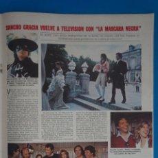Coleccionismo de Revistas: RECORTE CLIPPING DE SANCHO GRACIA REVISTA LECTURAS Nº 1562 PAG. 55 L42. Lote 256018345