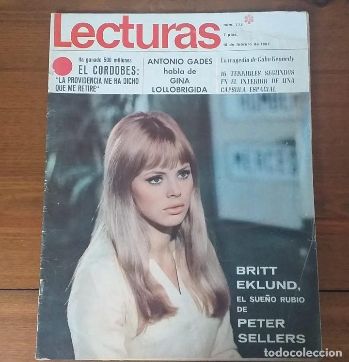 REVISTA LECTURAS Nº 773, 10 FEBRERO 1967, 7 PTS, BRITT EKLUND (Coleccionismo - Revistas y Periódicos Modernos (a partir de 1.940) - Revista Lecturas)
