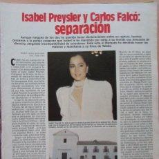 Coleccionismo de Revistas: RECORTE REVISTA LECTURAS N.º 1736 1985 ISABEL PREYSLER Y CARLOS FALCÓ. PORTADA Y 5 PGS. Lote 270540828